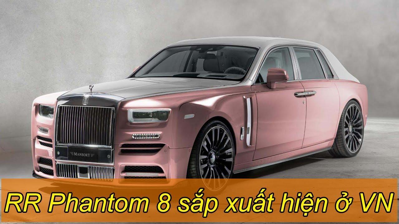 Rolls-Royce Phantom VIII đầu tiên tại Việt Nam 'sắp xuất hiện' - Đam Mê Xe - YouTube