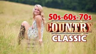 Top 100 classic country songs of 50s 60s 70s - Best Old Country Music songs