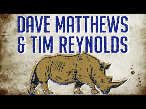 Dave Matthews & Tim Reynolds / What Would You Say / Nashville, TN / May 7, 2017