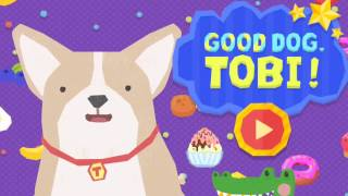 Good Dog Tobi - An Enjoyable Fun Game App For Baby kids