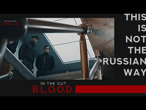 Blood In The Cut [ The Man From U.N.C.L.E. ]