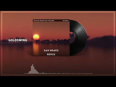 Cristian Daniel - Intuition Feat. MaryDee (Dan Bravo Remix)