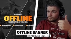 Twitch Offline Banner erstellen mit Photoshop Tutorial | StreamGeek