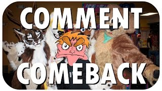 Comment Comeback: I HATE FURRIES (PART 1)