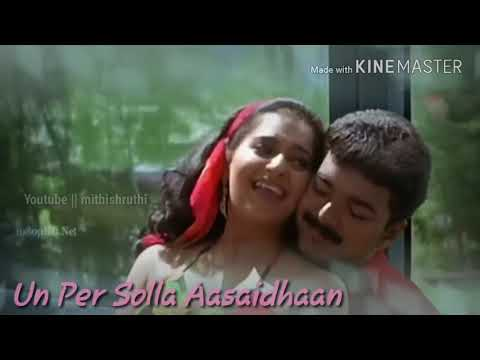 👉Un Per Solla Aasaidhaan😍😘 sweet song for all hearts❤