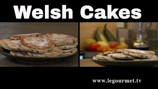 Welsh Cakes Recipe Video - Legourmettv