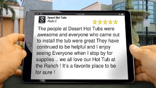 Desert Hot Tubs Review Central City Village, AZ 85034 (602) 863-3305