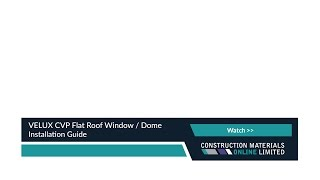 Roofing Superstore - Velux Cvp Flat Roof Window / Dome Installation Guide