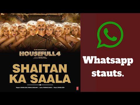 housefull-4:-👹shaitan-👹-ka-saala-whatsapp-status