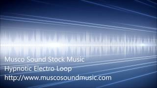Stock Music | Hypnotic Electro Loop (Electronic)