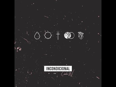 Circles W. - Incondicional (Full EP)