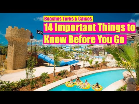 🌴Beaches TURKS & CAICOS All Inclusive Resort: 14 Tips to Kno