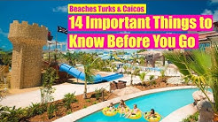 ?Beaches TURKS & CAICOS All Inclusive Resort: 14 Tips to Know Before You Go!