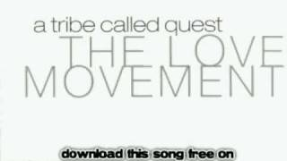 a tribe called quest - Oh My God (Remix) - The Love Movement
