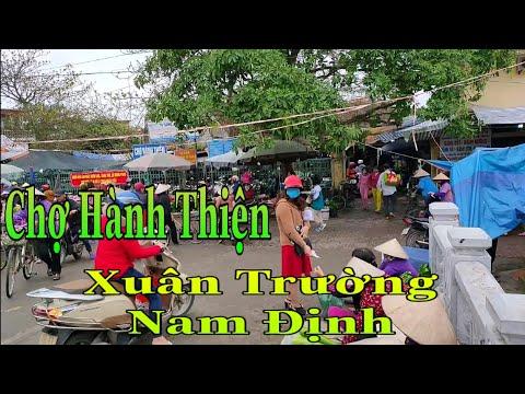 Thăm chợ quê Hành Thiện, Xuân Hồng, Xuân Trường, Nam Định