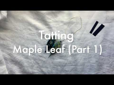 Tatting - Maple Leaf (Part 1)