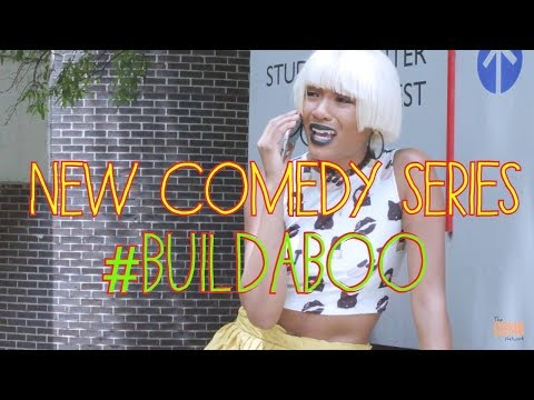 """Build A Boo"" (NEW BLACK WEB SERIES) Episode 1"