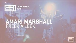 SI DANCE CAMP XV | Amari Marshall - Freek A Leek by Petey Pablo | Advanced