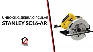 SIERRA CIRCULAR STANLEY SC16 | UNBOXING ► #ENCASAAR