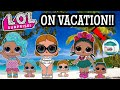 OUR LOL SURPRISE DOLLS & PETS R GOING ON VACATION! | L.O.L Series 1 2 3 CONFETTI POP PEARL SURPRISE