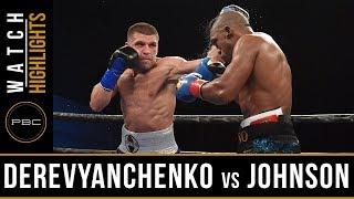 Derevyenchanko vs Johnson HIGHLIGHTS: August 25, 2017 - PBC on FS1