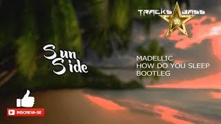 Sam Smith - How Do You Sleep (MADELLIC Bootleg) 🔔 #TracksBass ✔