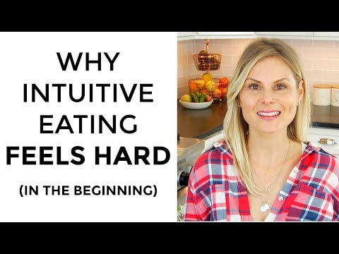 Why Intuitive Eating Can Feel Hard (In The Beginning)