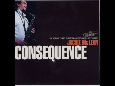 Jackie McLean & Lee Morgan - 1965 - Consequence - 02 Consequence
