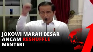 Jokowi Marah Besar, Ancam Reshuffle Menteri Dan Siap Bubarkan Lembaga Negara | Tvone