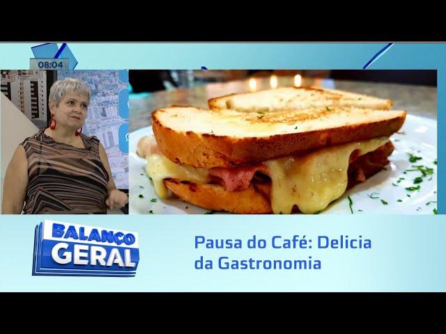 Pausa do Café: Delicia da Gastronomia