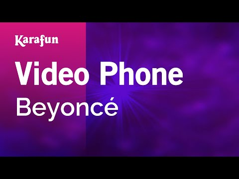 Karaoke Video Phone - Beyoncé *