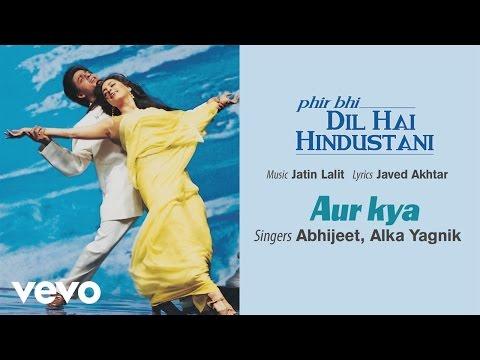 Official Audio Song | Phir Bhi Dil Hai Hindustani | Abhijeet | Jatin Lalit | Javed Akhtar
