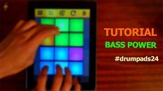 Drum Pads 24 Tutorial Bass Power