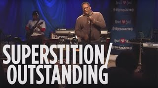 "Bobby Brown Cover Medley ""Superstition""& ""Outstanding"" Live @ SiriusXM // Heart & Soul"