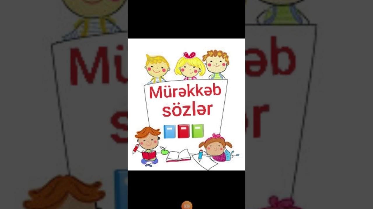 Mürəkkəb sözlər📘📕📗-Azərbaycan dili : ibtidai siniflər üçün izah