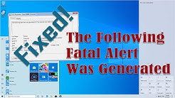 Fix The Following Fatal Alert Was Generated in Event Viewer - Windows 10