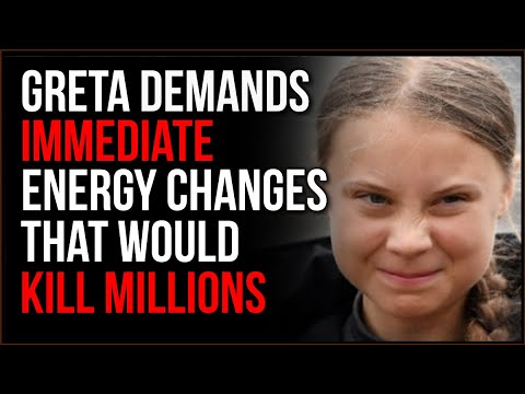 Greta's Environmental Pleas Will Result In GENOCIDE, She Has NO IDEA What She's Asking For