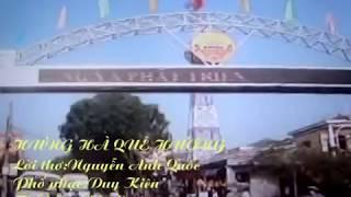 Bài hát Hưng Hà quê hương -Lời thơ Nguyễn Anh Quốc-nhạc Duy Kiên -thể hiện Văn Quảng