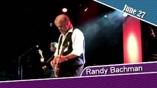 Randy Bachman, June 27 2015