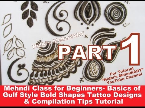 PART 1-Mehndi Class for Beginners-Basics of Gulf Style Bold Henna Tattoo Designs & Compilation Tips