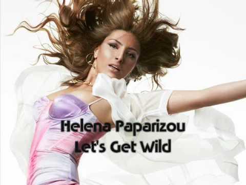 Helena Paparizou - Let's Get Wild