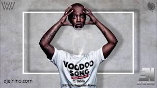 Willy William Ft J Balvin Voodoo Song Mi Gente DJ El Nio Reggaeton Remix.mp3