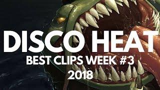 DISCO HEAT - BEST CLIPS WEEK #3