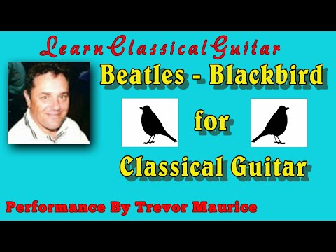 Blackbird by The Beatles (www.learnclassicalguitar.com)