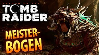 Shadow of the Tomb Raider #049 | Der Meisterbogen | Gameplay German Deutsch thumbnail