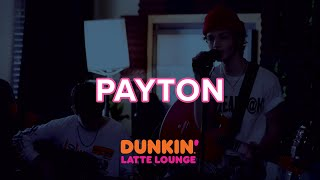 Payton Performs At The Dunkin Latte Lounge