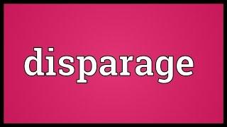 Disparage Meaning thumbnail