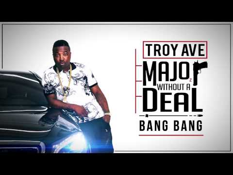 Troy Ave - Bang Bang (feat. 50 Cent) (Audio)