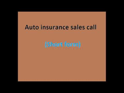 Auto insurance sales call (Short form)