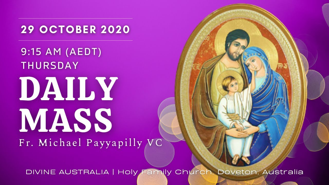 Daily Mass | 29 OCT 9:15 AM (AEDT) | Fr. Michael Payyapilly VC | Holy Family Church, Doveton